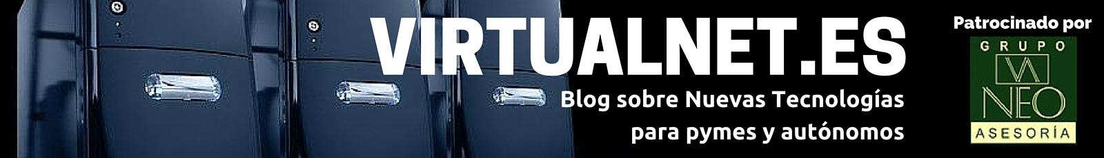 VIRTUALNET | Blog sobre nuevas tecnologías